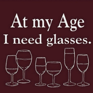 Age Quotes at my age i need glasses