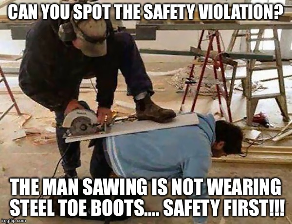 Can you spot the safety violation Safety Meme
