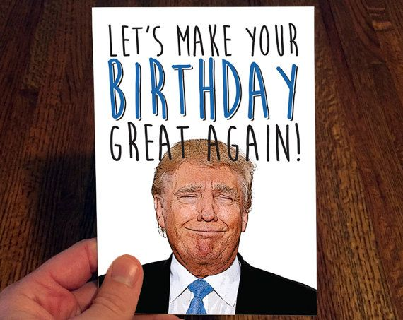 Donald Trump Birthday Meme Lets Make Your Birthday Great Again Picsmine