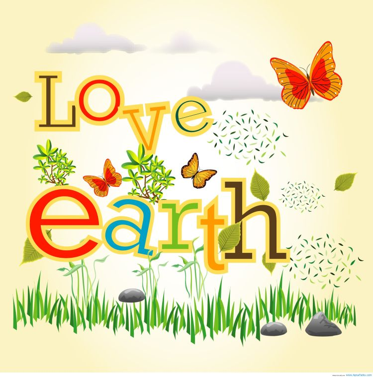 Earth Day Quotes love earth