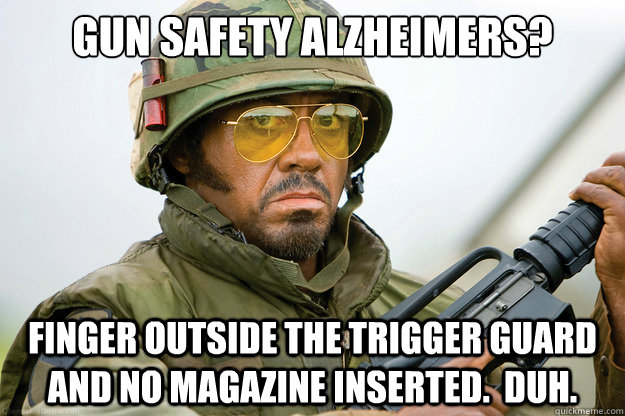 Gun safety alzheimers finger outside the trigger guard Safety Meme