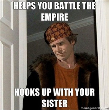 Helps you battle the empire hooks up with your sister War Memes