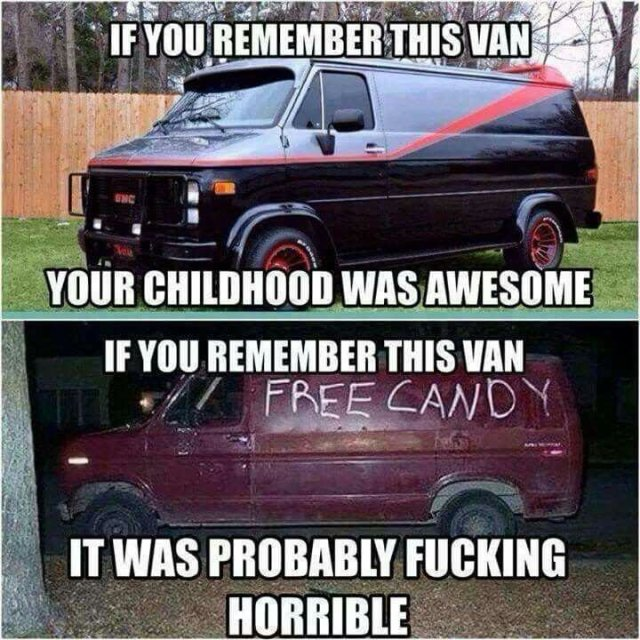 If you remember this van your Van Memes