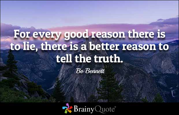Lie Quotes for every good reason ther is to lie