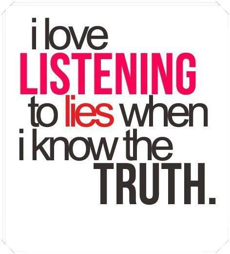 Lie Quotes i love listening to lie when