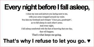 Long Love Quotes every night before i fall asleep