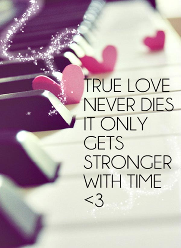 Love Quotes For Husband true love never dies it only