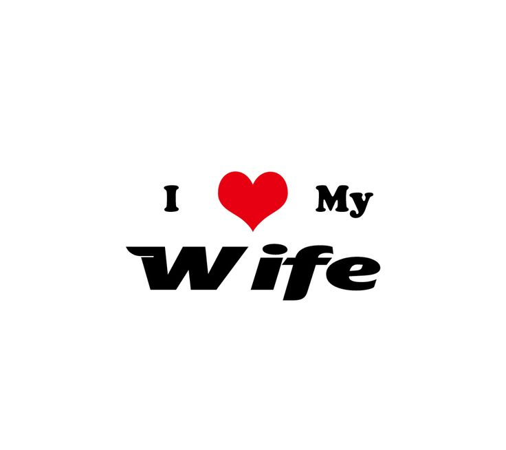 Love Quotes For Wife i love my wife