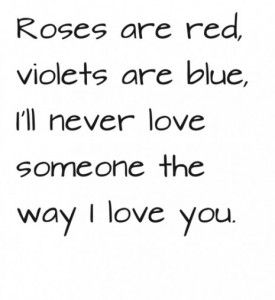Love Quotes For Wife roses are red violets are blue i'll never