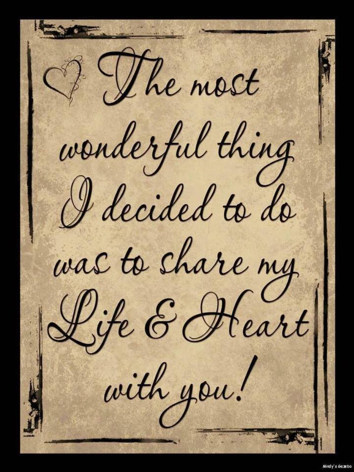 Love Quotes For Wife the most wonderful thing i decided to do
