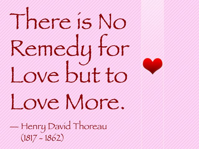 Love Quotes For Wife there is no remedy for love but