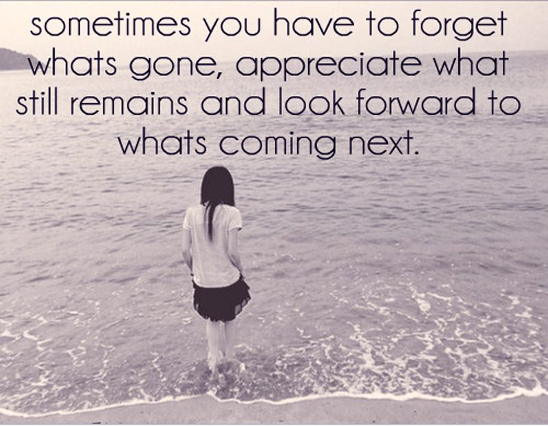 Motivational Love Quotes sometimes you have to forget