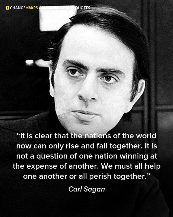 Political Quotes It is clear that the nations of the world now can only rise and fall together