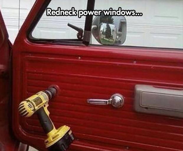 Redneck Meme Redneck power windows