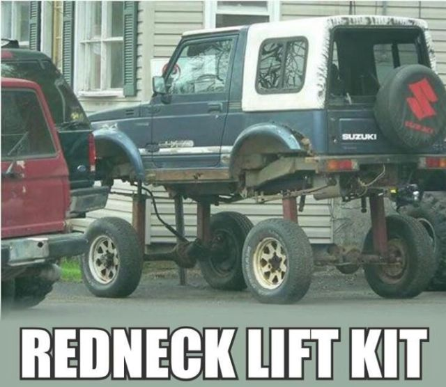 Redneck lift kit Redneck Memes