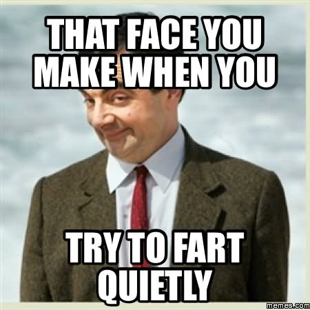 Shart Meme That face you make when you try to fart