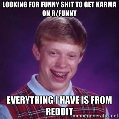 Shit Memes Looking for funny shit to get