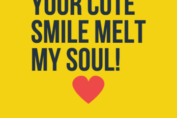 Short Love Quotes your cute smile melt my soul