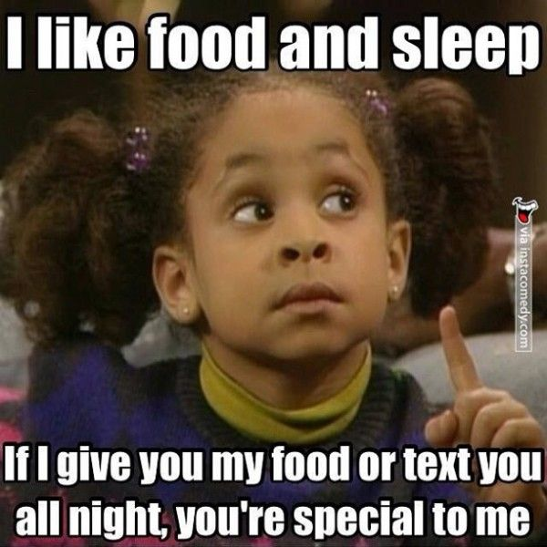 Sleeping Meme I like food and sleep if i give you my food or text you