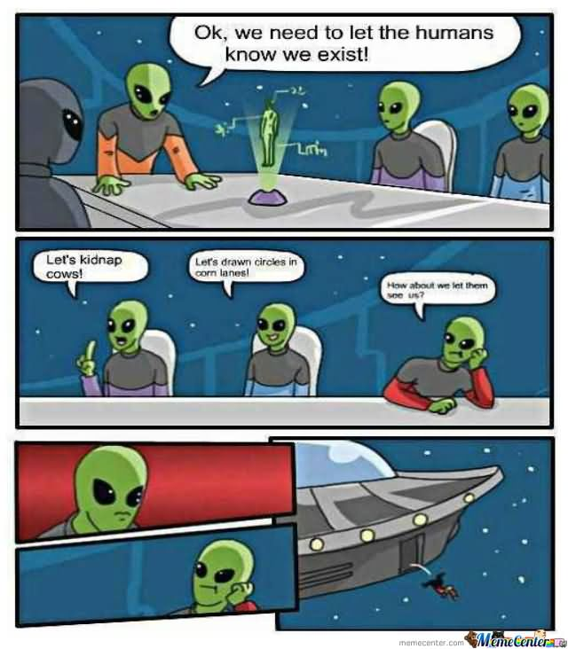 Space Memes Ok we need to let the human know me exist