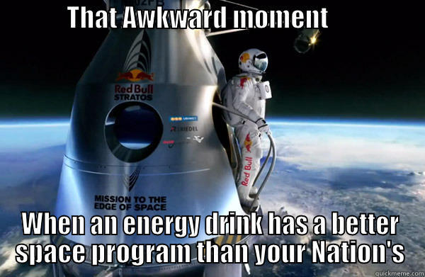 Space Memes that awkward moment when an energy drink has a better space