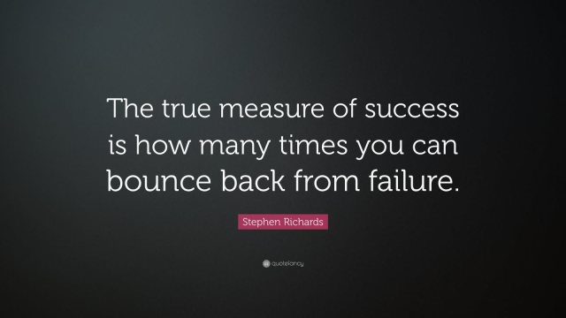 Success Quotes The true measure of success is how many times you can