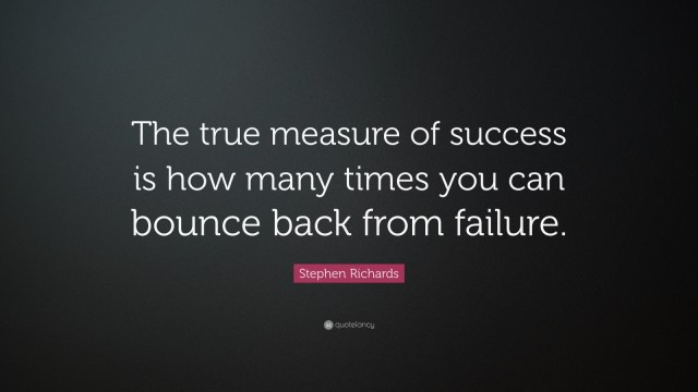 Success Quotes the ture measure of success is how many times you can