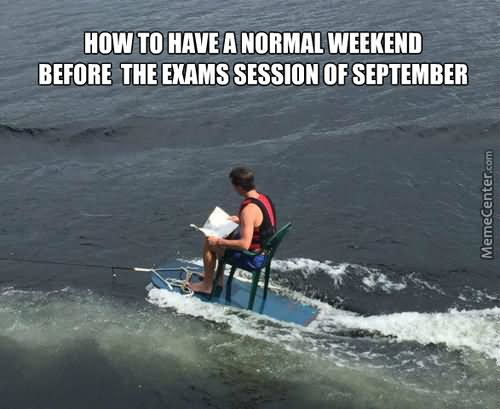 Surfing Meme How to have a normal weekend before the exams session
