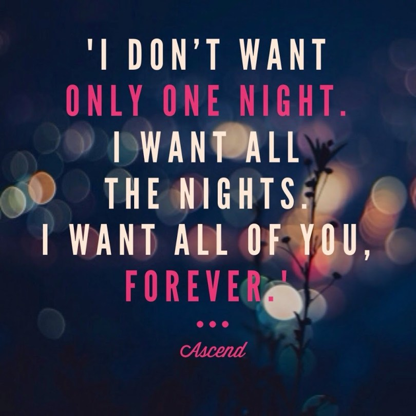 Tbt Quotes I don't want only one night i want all the nights i want all fo you forever