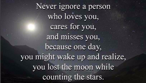 True Love Quotes never ignore a person who loves you cares for you and misses