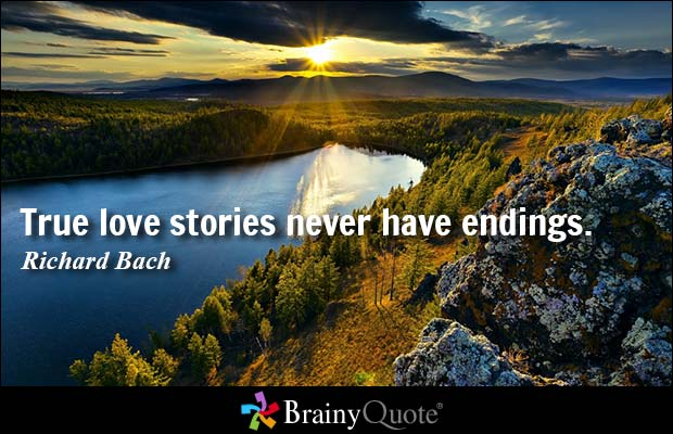 True Love Quotes true love stories never have endings