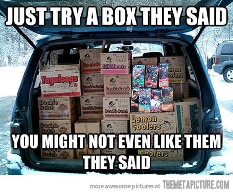 Van Memes Just try a box they said you might not