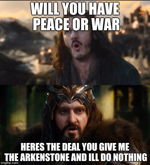 War Memes Will you have peace or war