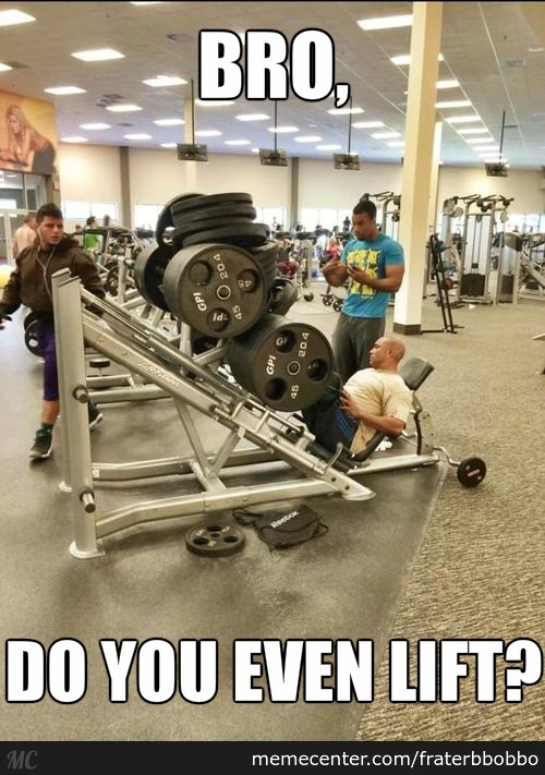 Weightlifting Memes Bro Do you even lift (2)