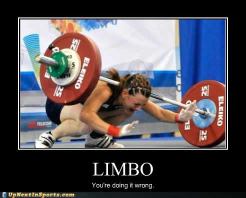 Weightlifting Memes Limbo you're doing it wrong