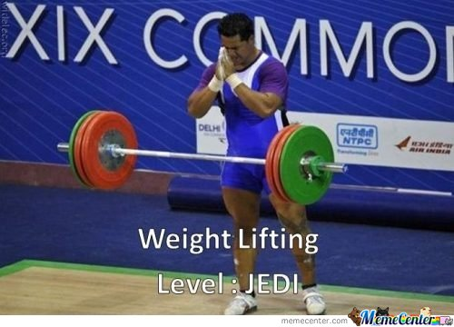 Weightlifting Memes Weight lifting level jedi