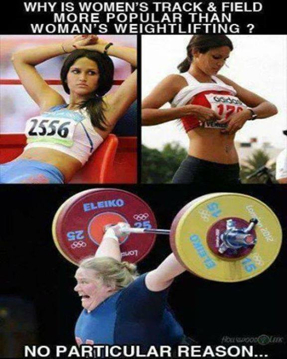 Weightlifting Memes Why is women's track field more
