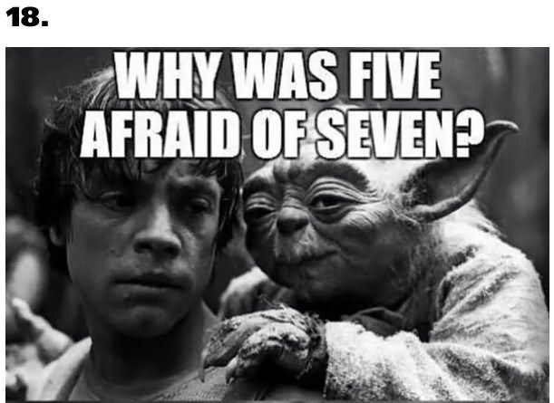 Why was five afraid of seven Star War Meme