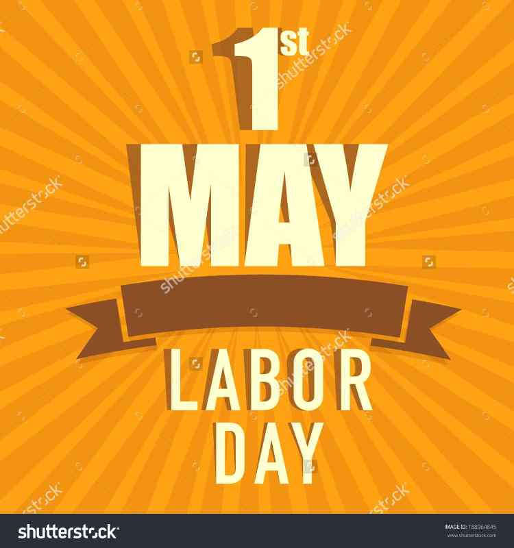 Wishing You Happy Labour Day 1st May Images