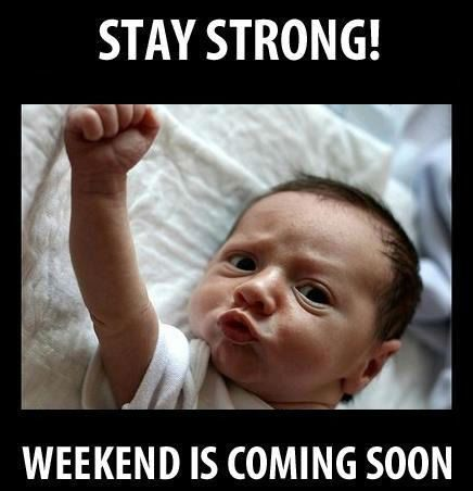 Hump Day Work Meme Stay strong weekend is coming soon