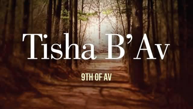 13 Tisha bav Images