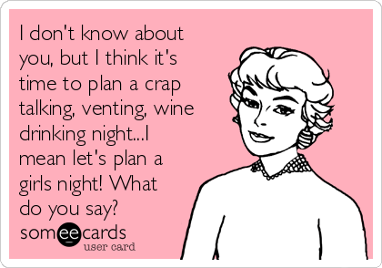 24 Girls Night Out Quotes