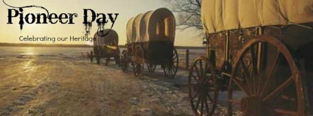 Celebrating Our Heritage Happy Pioneer Day For You And Your Family Wishes Image