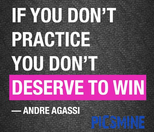 If you don't practive Motivational Quotes For Athletes