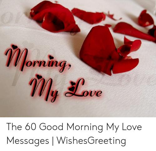 31 Good Morning My Love Meme Images & Photos - Picss Mine