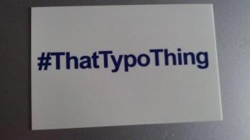 #ThatTypoThing