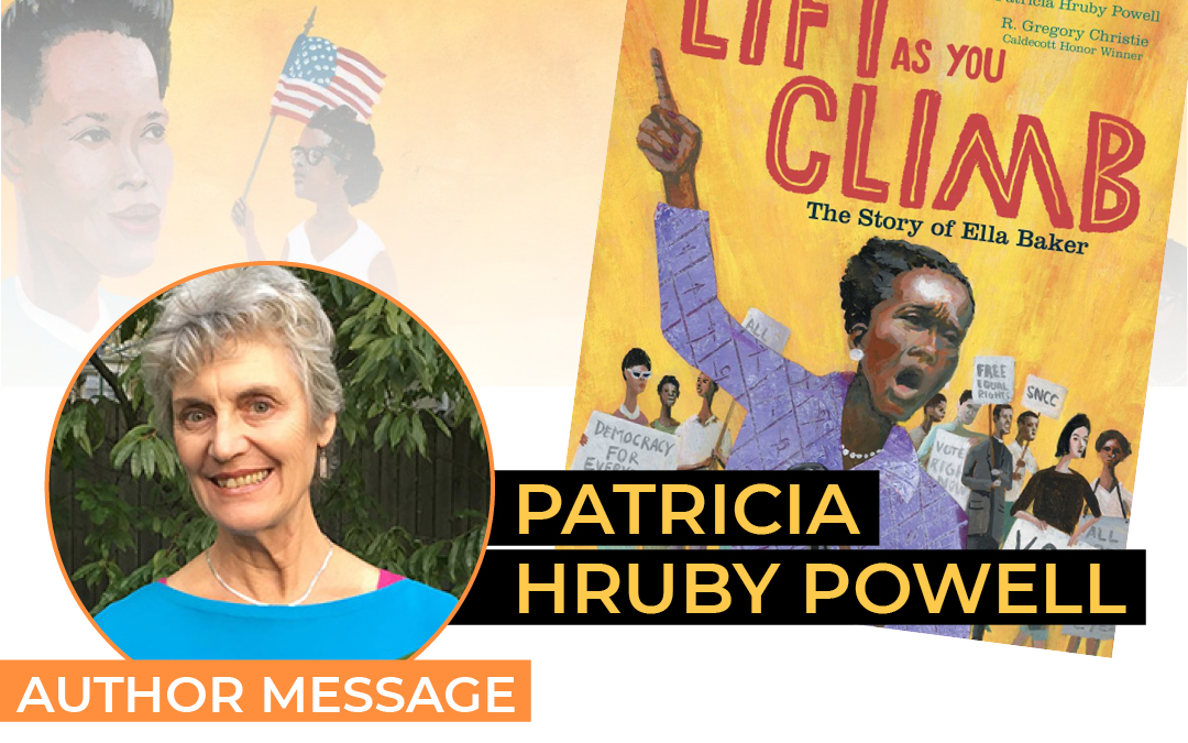 Patricia Hruby Powell – Lift As You Climb