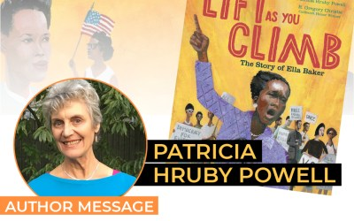 Patricia Hruby Powell – Lift As You Climb