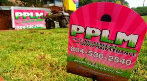 Pink Sign | Fertilized By PPLM | (804)530-2540 | Green Lawns In VA