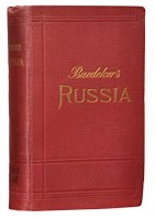 Russia with Teheran, Port Arthur, and Peking.: BAEDEKER, Karl.